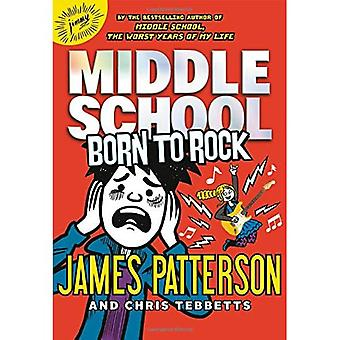 Middle School: Born to Rock (Middle School)