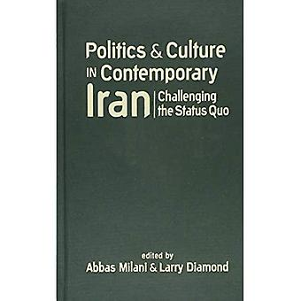 Politics & Culture in Contemporary Iran: Challenging the Status Quo