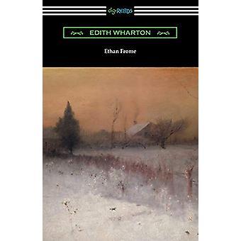 Ethan Frome by Edith Wharton - 9781420954142 Book