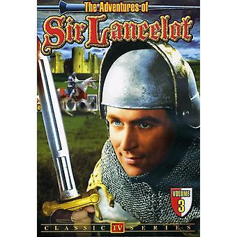 Adventures Of Sir Lancelot: Vol. 3 [DVD] USA import