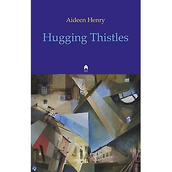 Aideen Henry'den Tohugging Thistles