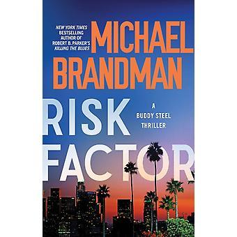 Risk Factor by Michael Brandman