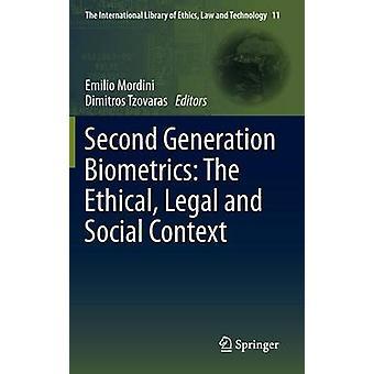 Andra generationens biometri - Det etiska - juridiska och sociala sammanhanget