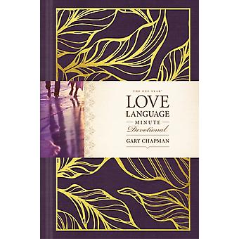 One Year Love Language Minute Devotional The by Gary D Chapman
