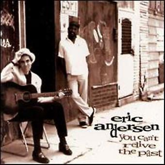 Eric Andersen - You Can't Relive the Past [CD] USA import