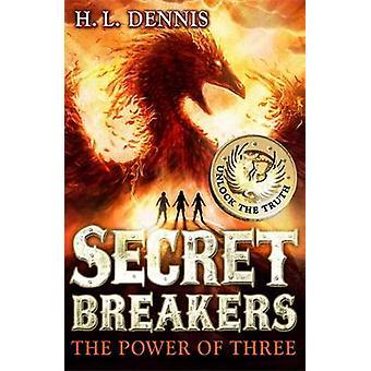 قوة ثلاثة H. L. دنيس-كتاب 9780340999615