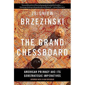 La grande scacchiera - primato americano e sua Imperativ geostrategica