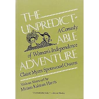 Nieprzewidywalne przygody - komedia kobiecej niezależności przez Cla