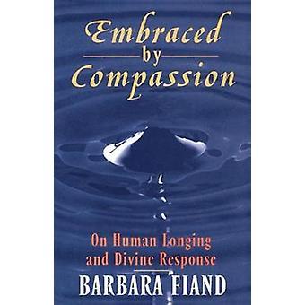 Embrassé par Compassion - nostalgie humaine et Divine intervention de Barba