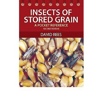 Insects of Stored Grain - A Pocket Reference (2nd Revised edition) by