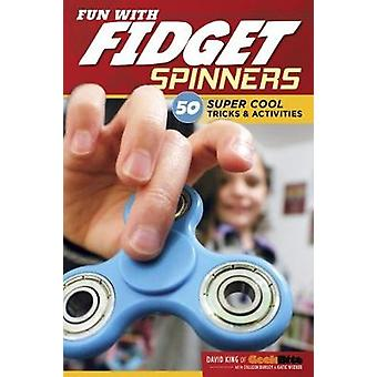 Fun with Fidget Spinners by David - 9781497203778 Book
