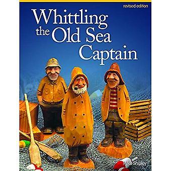 Tailler le vieux capitaine, édition révisée