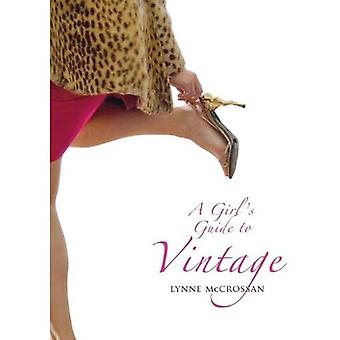 Een Girl's Guide to Vintage