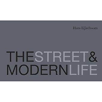 Den Street & moderna liv