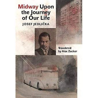 Midway op onze levensreis (moderne Tsjechische Classics)