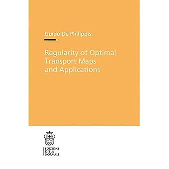 Regularity of Optimal Transport Maps and Applications (Publications of the Scuola Normale Superiore)