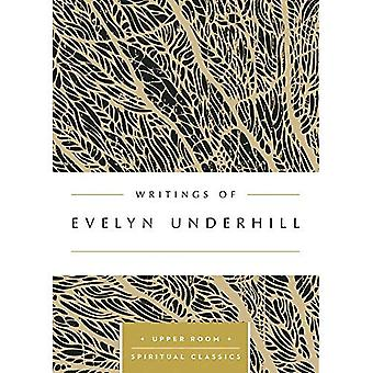 Writings of Evelyn Underhill (Upper Room Spiritual Classics)