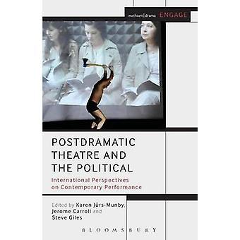 Teatro Postdrammatico e il politico di Jerome Caroll