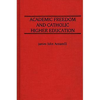 Akateemista vapautta ja katolinen korkea-asteen Annarelli/Teachers & James