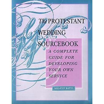 Den protestantiske bryllup Sourcebook af Batts
