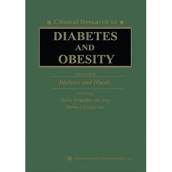 Klinisch onderzoek in Diabetes en obesitas Volume 2 Diabetes en obesitas door Draznin & Boris