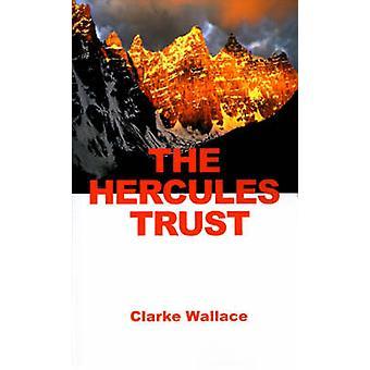 Das Hercules-Vertrauen von Wallace & Clarke