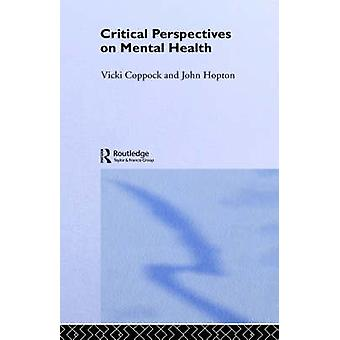 Perspectivas críticas en Salud Mental por Coppock y Vicki