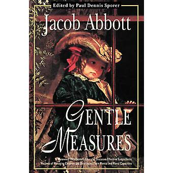 Gentle Measures by Abbott & Jacob