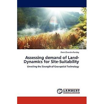 ・ パンディ ・ プレム チャンドラによる SiteSuitability の LandDynamics の需要を評価します。