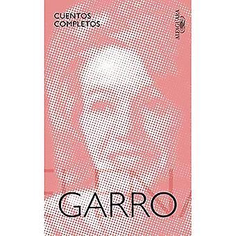 Cuentos Completos de Elena Garro / kompletne historie Elena Garro