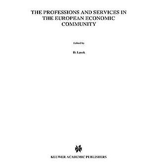 Professions  Services Of The Eec by Lasok & Dominik