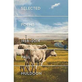 Selected Poems 1968-2014 by Oxford Professor of Poetry and Howard G B