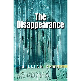 The Disappearance by Gillian Chan - 9781554519835 Book
