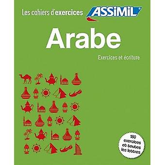 Arabe - Writing and Exercises - 9782700507492 Book