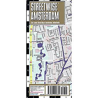 Streetwise Amsterdam Map - Laminated City Center Street Map of Amster