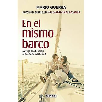 En El Mismo Barco / In the Same Boat by Mario Guerra - 9786073140287
