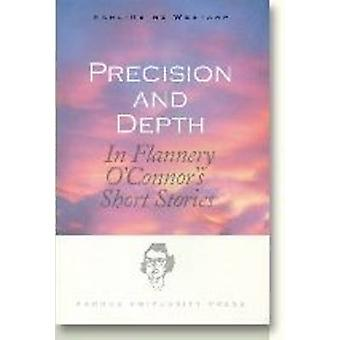 Precision and Depth - In Flannery O'Connor's Short Stories by Karl-Hei