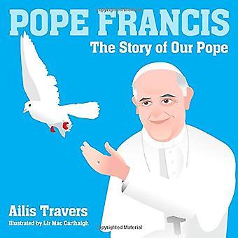 Papież Franciszek: Historia naszego papieża