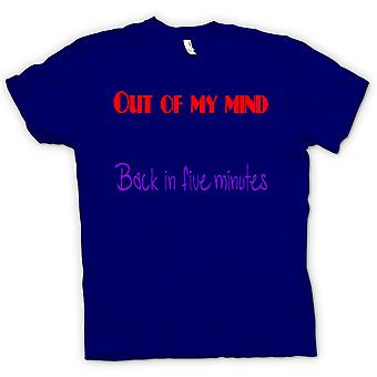 Womens T-shirt - Out Of My Mind - back in 5 Minutes - Funny