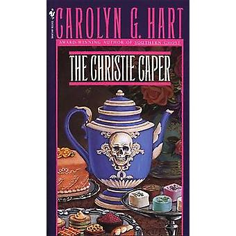 The Christie Caper by Carolyn G. Hart - 9780553295696 Book