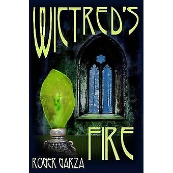Wictreds Fire by Garza & Roger