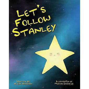 Lets Follow Stanley by Anderson & Howard Eric