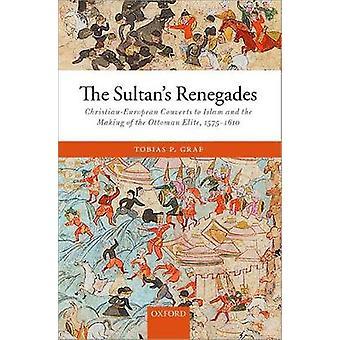 Sultans Renegades de Tobias P. Graf