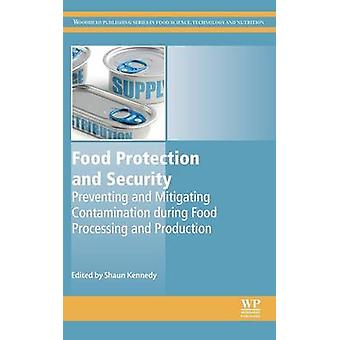 Food Protection and Security by S Kennedy