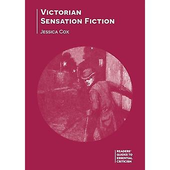 Victorian Sensation Fiction by Jessica Cox