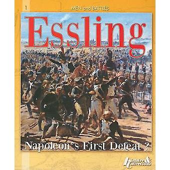 Essling - Napoleon's First Defeat? - v.3 by Gilles Boue - 9782352500551