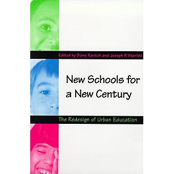 Nye skoler for et nytt århundre - Redesign av urbane utdanning av Dia