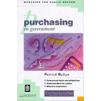 Purchasing in Government by Behan & Patrick
