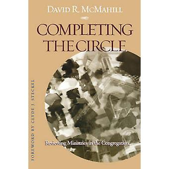 Abschluss der Circle Reviewing Ministries in the Congregation von McMahill & David R.