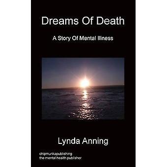Dreams of Death by Anning & Lynda